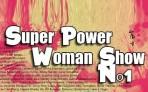 SuperPowerWomanShow